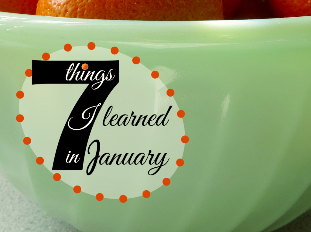 7 things I learned in January at Beauty Observed.  jadeite Fireking bowl