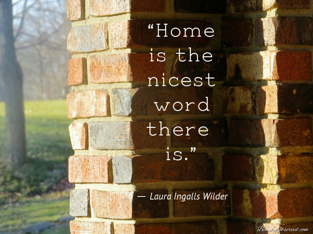 Adoption article Home is the nicest word there is-Laura Ingalls Wilder brick wall with shadow