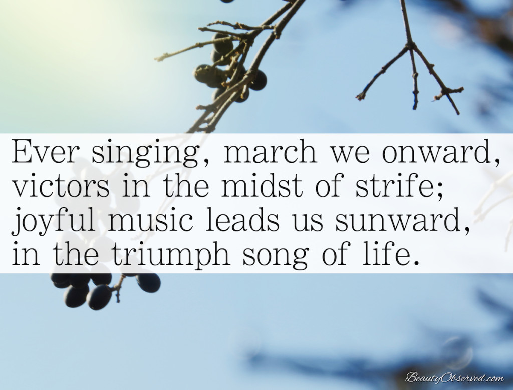 Ever Singing, March We Onward