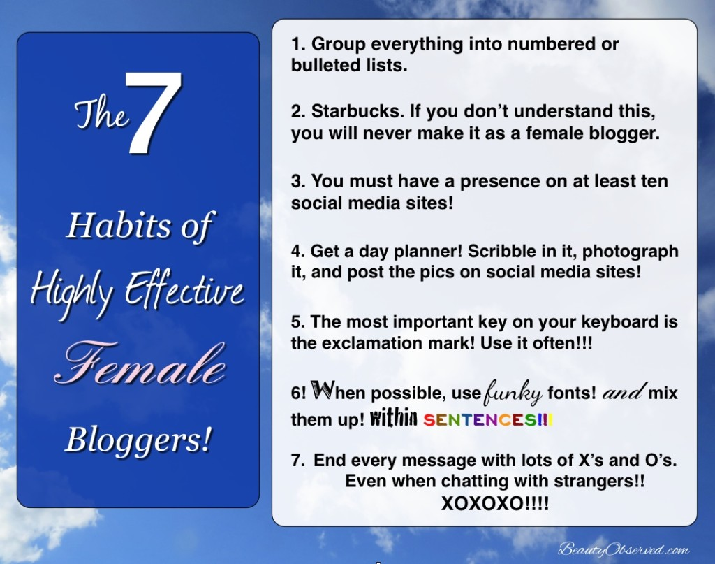 The 7 Habits of Highly Effective Female Bloggers from Beauty Observed