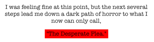 The Desperate Plea - Beauty Observed
