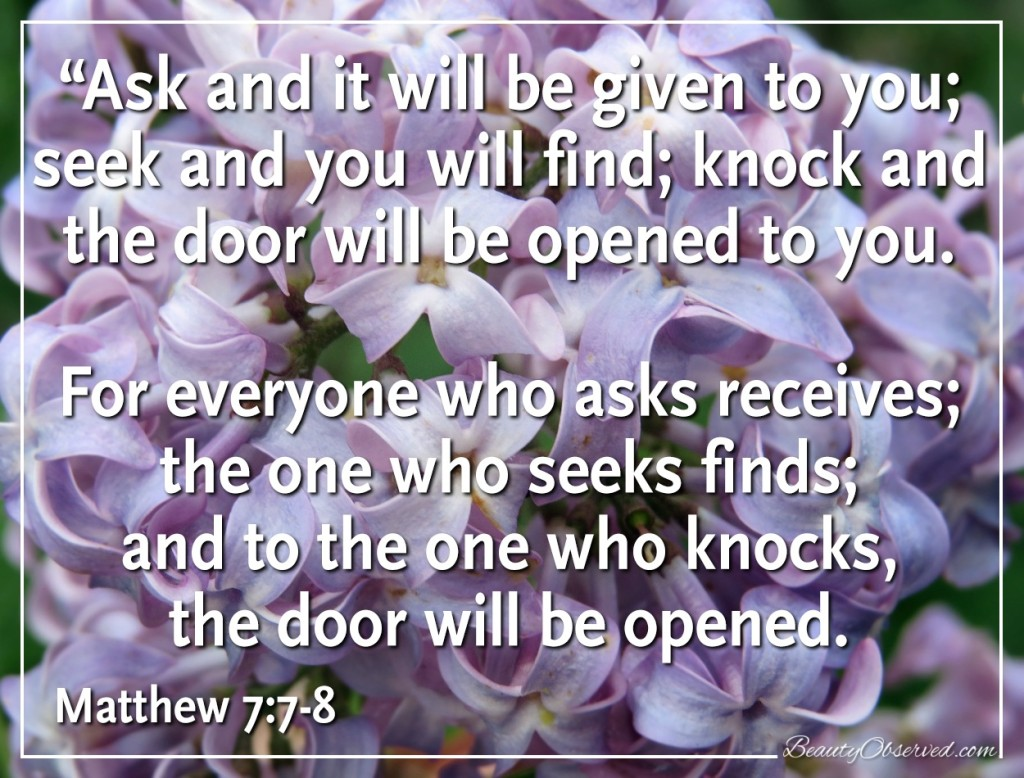 lilacs-ask-seek-knock-Matthew-7