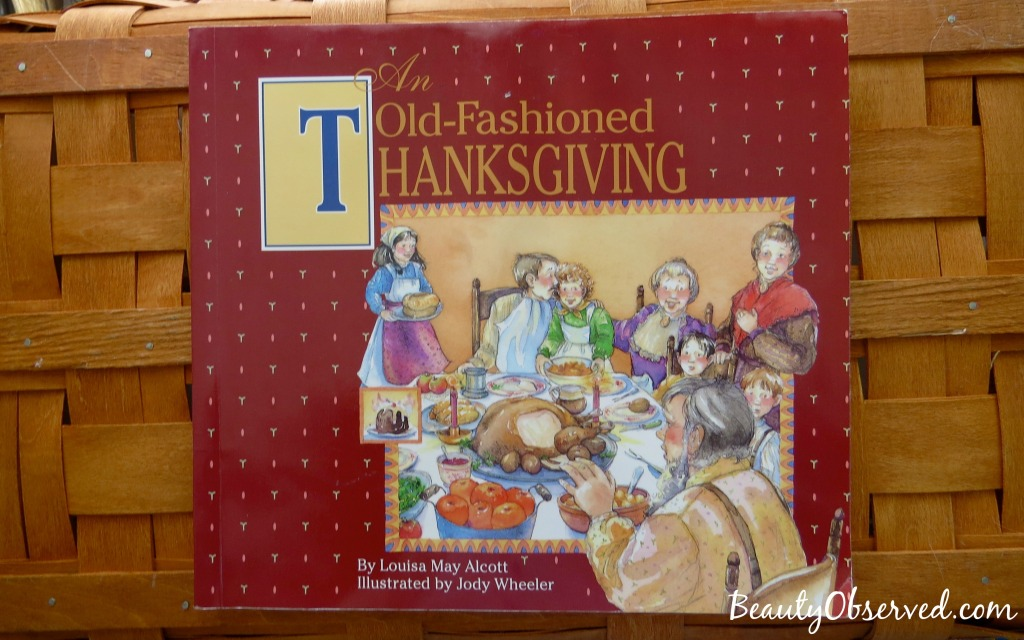 Fun Thanksgiving Books An Old-Fashioned Thanksgiving by Louisa May Alcott