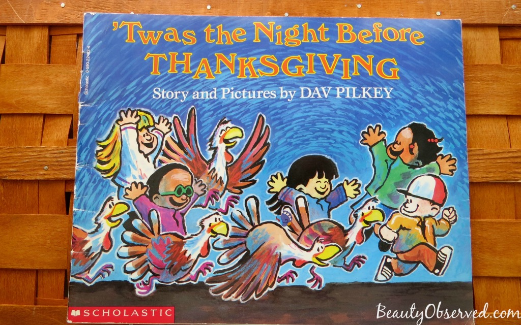 Fun books for Thanksgiving Twas the Night Before Thanksgiving by Dav Pilkey