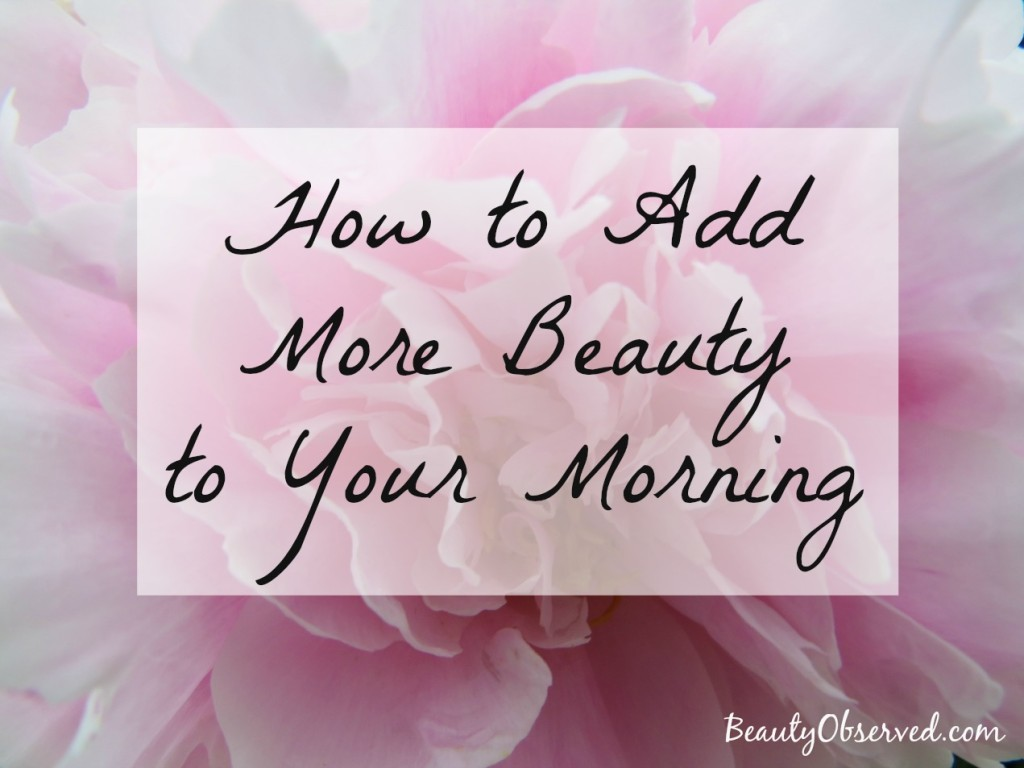How-to-add-more-beauty-morning